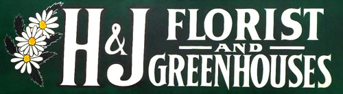 H & J FLORIST & GREENHOUSES