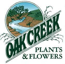OAK CREEK PLANTS & FLOWERS
