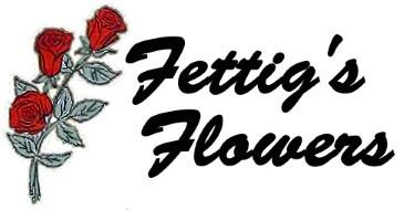 Fettig's Flowers