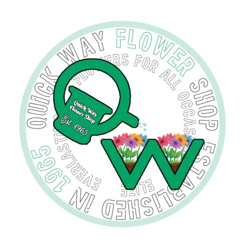 QUICK WAY FLOWER SHOP