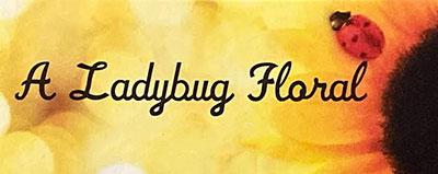 A Ladybug Floral